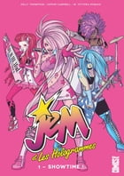 Jem & les Hologrammes - Tome 01: Showtime by Kelly Thompson