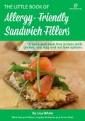 Sandwich Fillers: 16 Dairy and Meat Free Recipes with Gluten, Soy, Egg and Nut Free Options 1e073659-be39-4a03-992d-a95327d15eb2