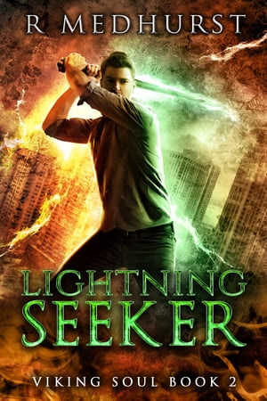 Lightning Seeker: Viking Soul Book 2 by Rachel Medhurst