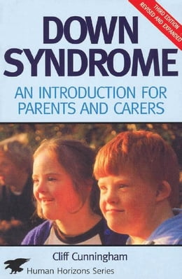 Book Down Syndrome: An Introduction for Parents and Carers by Cliff Cunningham