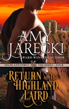 Return of the Highland Laird: A Highland Force Novella by Amy Jarecki