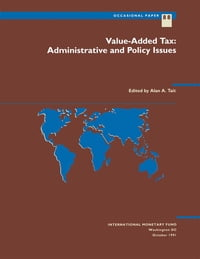 Value-Added Tax: Administrative and Policy Issues