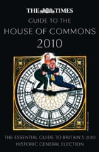 The Times Guide to the House of Commons by Times Books