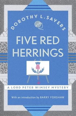 Five Red Herrings Lord Peter Wimsey Book 7