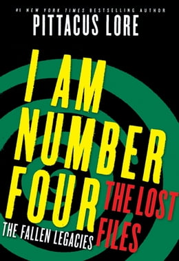 Book I Am Number Four: The Lost Files: The Fallen Legacies by Pittacus Lore