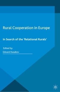 Rural Cooperation in Europe: In Search of the 'Relational Rurals'