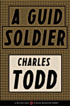 A Guid Soldier by Charles Todd