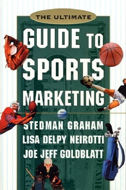 Book The Ultimate Guide to Sports Marketing: 2nd Edition by Graham, Stedman