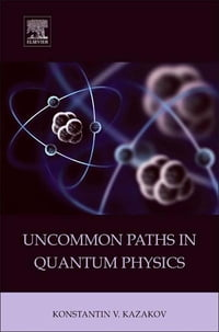 Uncommon Paths in Quantum Physics