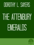 The Attenbury Emeralds by Dorothy L. Sayers