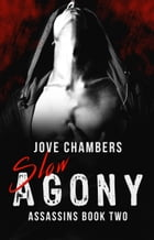 Slow Agony by Jove Chambers