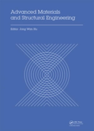 Advanced Materials and Structural Engineering: Proceedings of the International Conference on Advanced Materials and Engineering Structural Technology