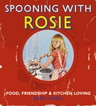 Spooning with Rosie by Rosie Lovell