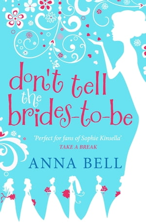 Don't Tell the Brides-to-Be (3)