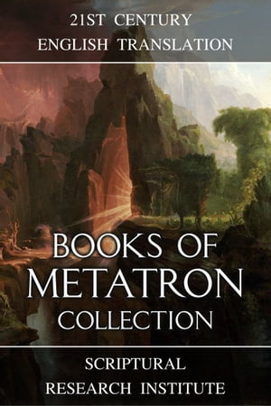 Books of Metatron Collection by Scriptural Research Institute