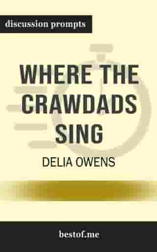 "Summary: ""Where the Crawdads Sing"" by Delia Owens 