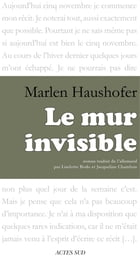 Le mur invisible by Marlen Haushofer