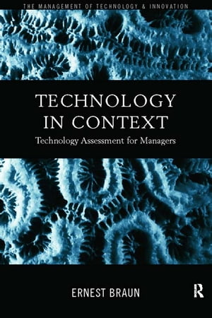Technology in Context Technology Assessment for Managers