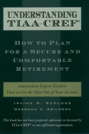Understanding TIAA-CREF How to Plan for a Secure and Comfortable Retirement
