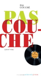 Pas couché by Cathy Ytak