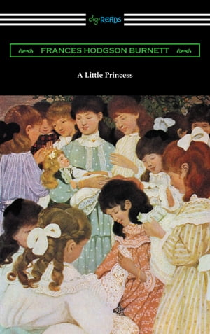 A Little Princess (Illustrated by Ethel Franklin Betts)