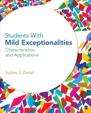 Students With Mild Exceptionalities: Characteristics and Applications