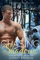 Chasing Shadows by Sophia Barron