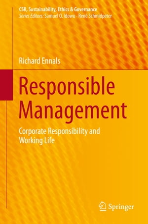 Responsible Management: Corporate Responsibility and Working Life