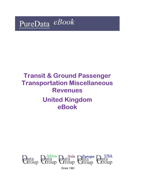 Transit & Ground Passenger Transportation Miscellaneous Revenues in the United Kingdom