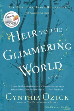 Book Heir to the Glimmering World by Cynthia Ozick