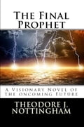 1230000262231 - Theodore J. Nottingham: The Final Prophet - Buch