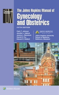 JHU Manual of Obstetrics and Gynecology