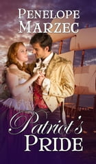 Patriot's Pride by Penelope Marzec