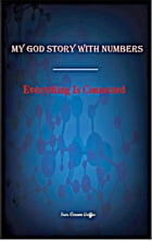 My God Story With Numbers Everything is Connected by Seer Vernon Griffin