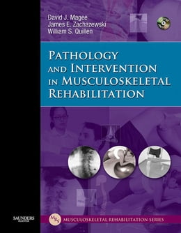 Book Pathology and Intervention in Musculoskeletal Rehabilitation by David J. Magee