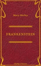 Frankenstein (Olymp Classics) by Mary Shelley