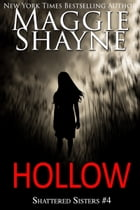 Hollow by Maggie Shayne