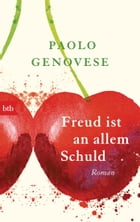 Freud ist an allem schuld: Roman by Paolo Genovese