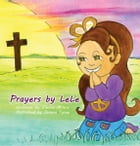 Prayers by LeLe by Lele Milow