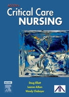 ACCCN's Critical Care Nursing by Doug Elliott, RN, PhD, MAppSc(Nursing), BAppSc(Nursing), IC Cert