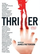Thriller: Stories To Keep You Up All Night by International Thriller Writer Inc.