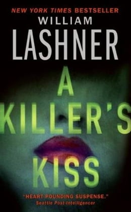Book A Killer's Kiss by William Lashner
