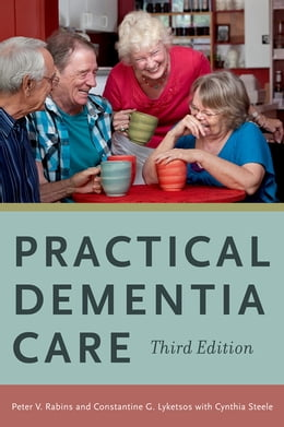 Book Practical Dementia Care by Peter V Rabins