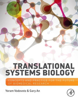 Translational Systems Biology Concepts and Practice for the Future of Biomedical Research