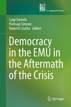 Democracy in the EMU in the Aftermath of the Crisis by Luigi Daniele