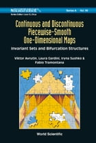 Continuous and Discontinuous Piecewise-Smooth One-Dimensional Maps by Viktor Avrutin