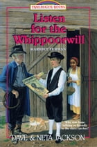 Listen for the Whippoorwill: Harriet Tubman by Dave Jackson