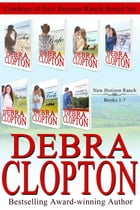 Cowboys of New Horizon Ranch Boxed Set 1-7 by Debra Clopton