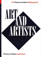 The Thames and Hudson Dictionary of Art and Artists (Expanded, Updated) by Herbert Read