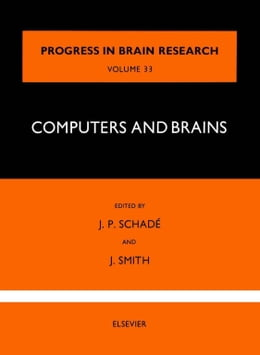 Book Computers and Brains by Schade, J. P.
